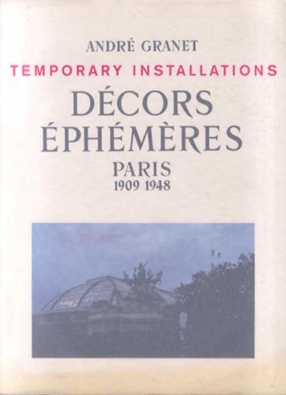 Décors Ephémères, Paris 1909-1948