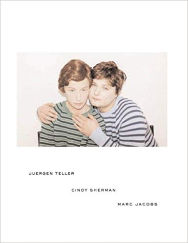 Juergen Teller / Cindy Sherman / Marc Jacobs