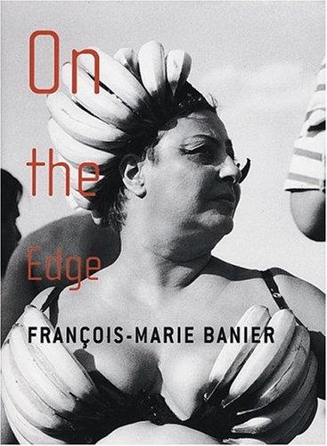 François-Marie Banier : On The Edge