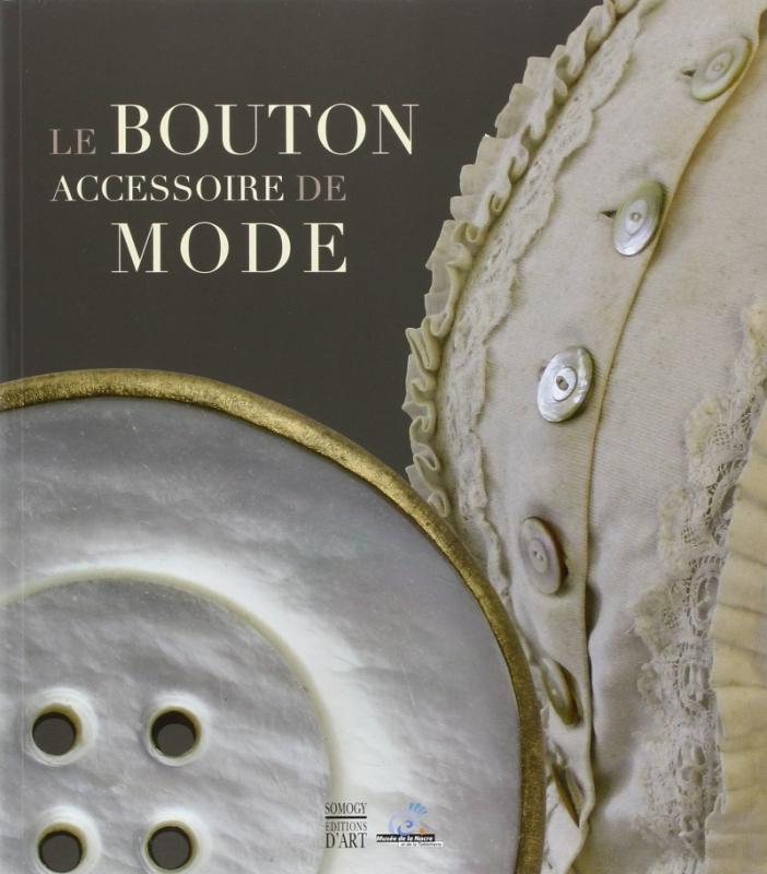 Le Bouton, Accessoire de Mode