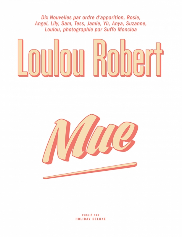MUE by Loulou Robert (French)