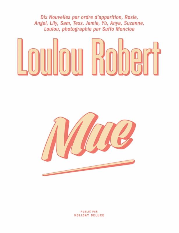 MUE par Loulou Robert (français)