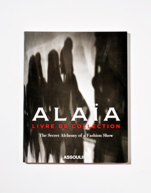 Alaïa - The Secret Alchemy of a Fashion Show