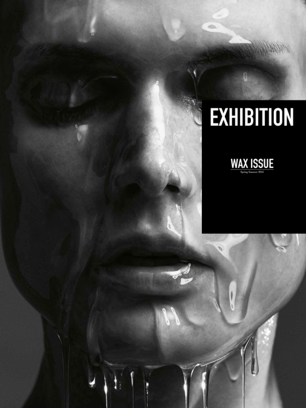 Exhibition N°6-2 - Wax Issue