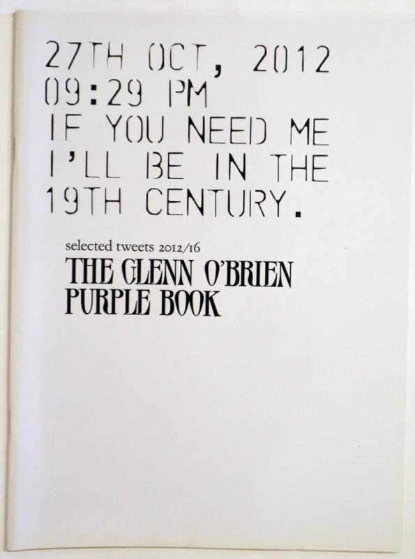 Selected Tweets - The Glenn O'Brien Purple Book