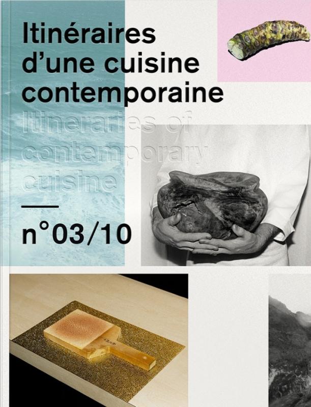 Itinéraires d'une cuisine contemporaine N°3
