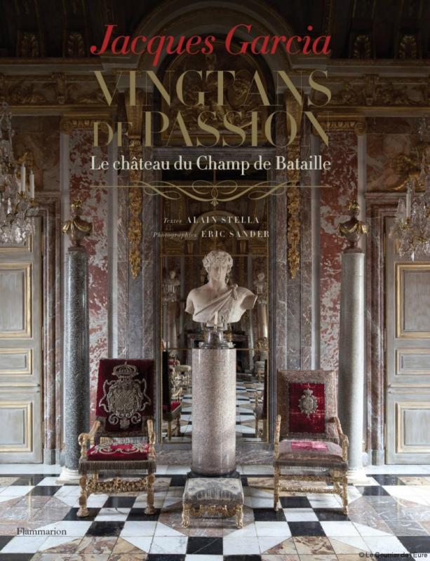 Vingt ans de passion - Le Château du Champ de bataille