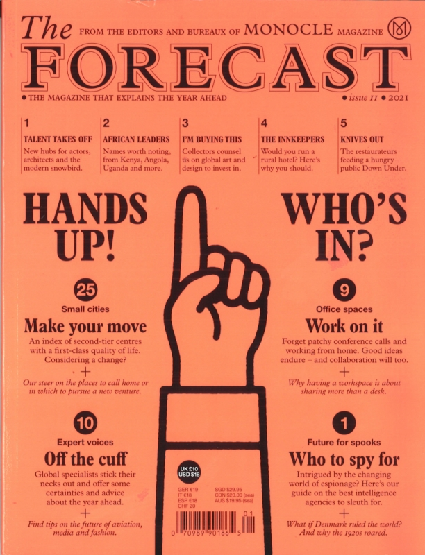 Monocle THE FORECAST