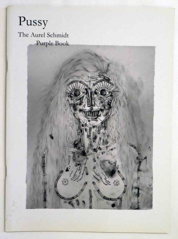 Pussy - Aurel Schmidt Purple Book