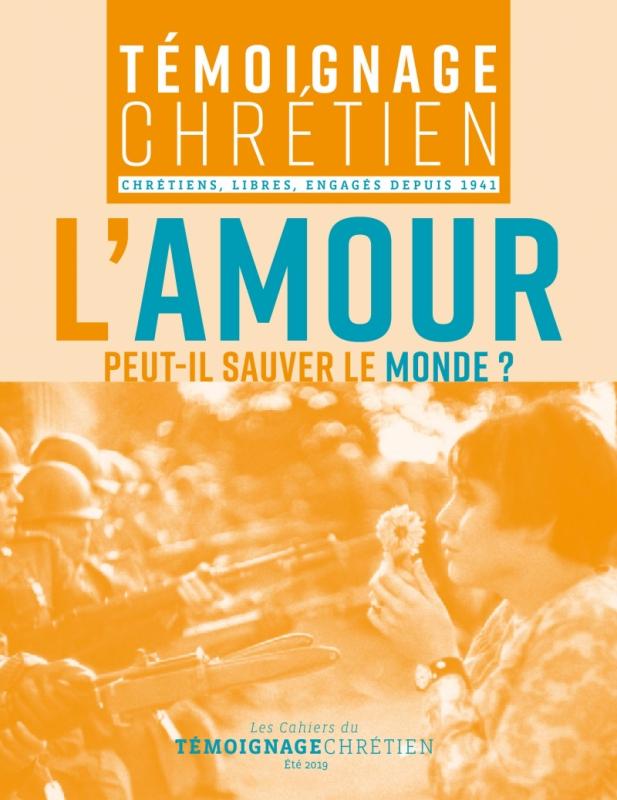 Les Cahiers du Témoignage Chrétien - Eté 2019
